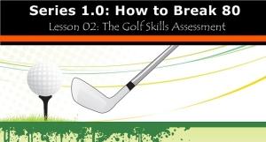 golf skills assessment practice routine