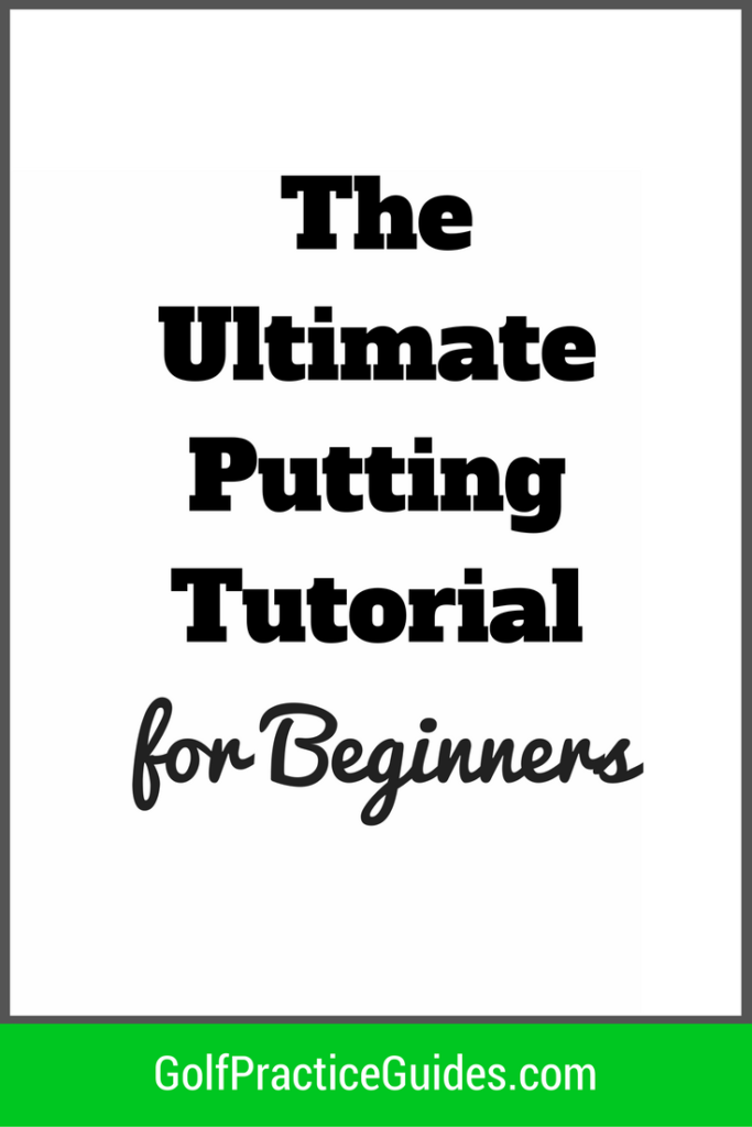 ultimate-golf-putting-tutorial-for-beginners-1