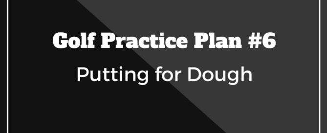 golf practice plan putting