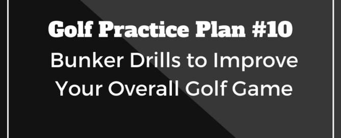 golf practice plan 10
