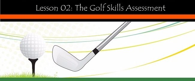 Lesson-02-the-golf-skills-assessment