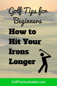 how-to-hit-your-irons-longer and further distances