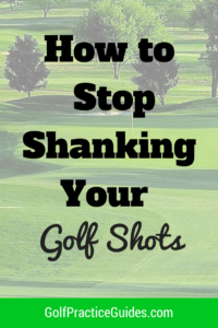how-to-stop-shanking-your-golf-shots