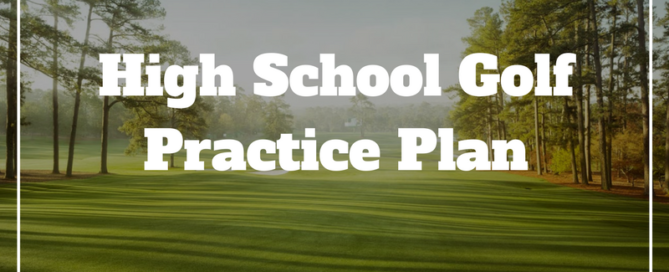 high school golf practice plan for coaches