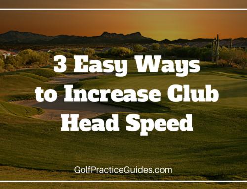 3 Easy Ways to Increase Club Head Speed