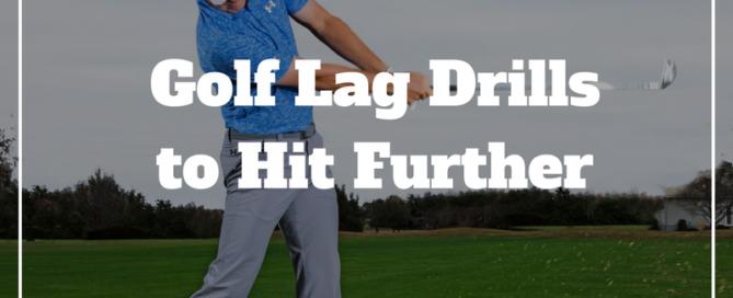 golf lag drills