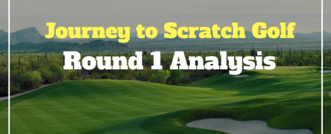 journey to scratch golf round 1