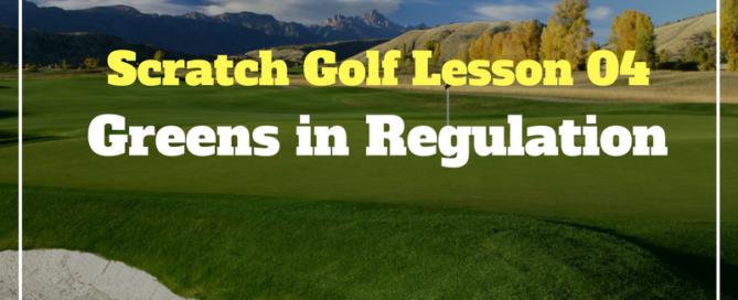 journey to scratch golf greens in regulation