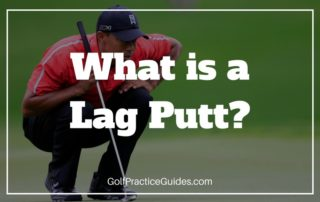 what-is-a-lag-putt-in-golf