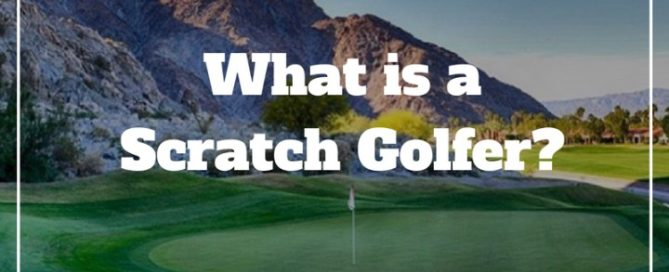 what-is-a-scratch-golfer