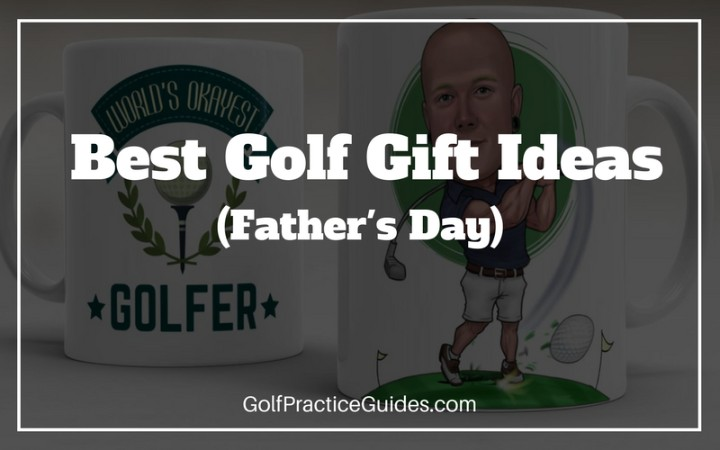 Best golf gift ideas for dad this fathers day golf for Best gifts for fathers day