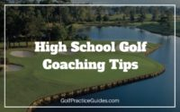 high school golf coaching tips plans routines