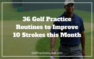golf practice routine drills tips lessons