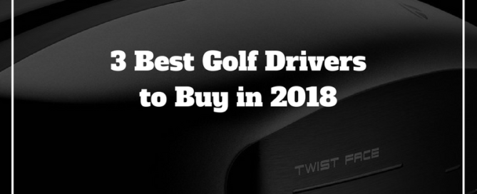 best golf drivers 2018 purchase