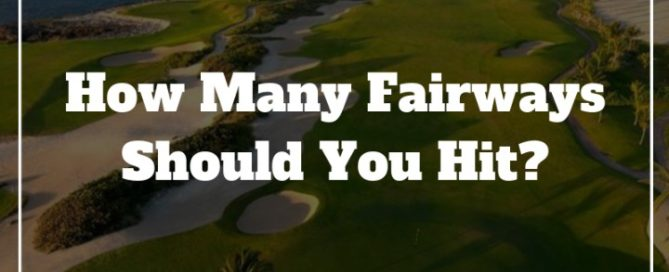 fairways hit per round of golf
