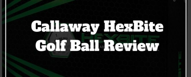 callaway hexbite golf ball review