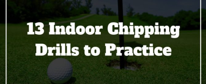 indoor golf chipping drills to practice winter off season