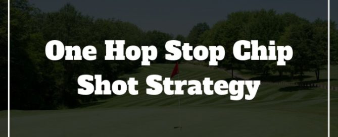 one hop stop chip shot golf