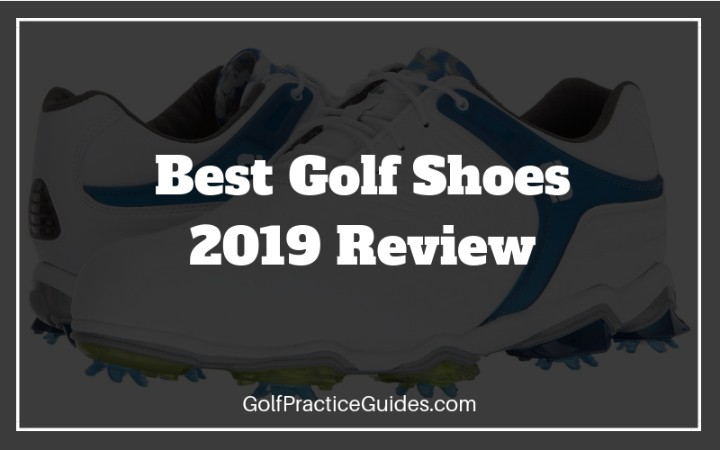 best golf shoes 2019 review
