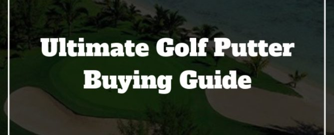 golf putter buying guide