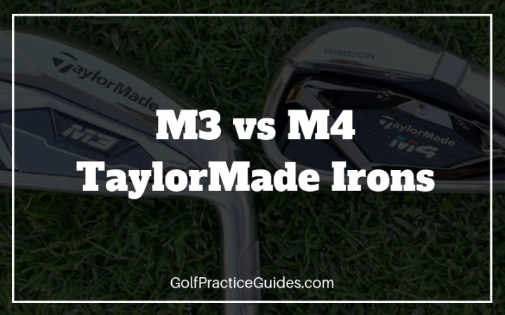 TaylorMade M3 Irons vs M4 Irons (Reviewing the Differences