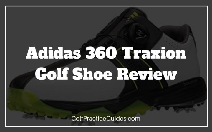 Cabeza tenedor empujoncito  Adidas 360 Traxion Boa WD Golf Shoe Review - Golf Practice Guides