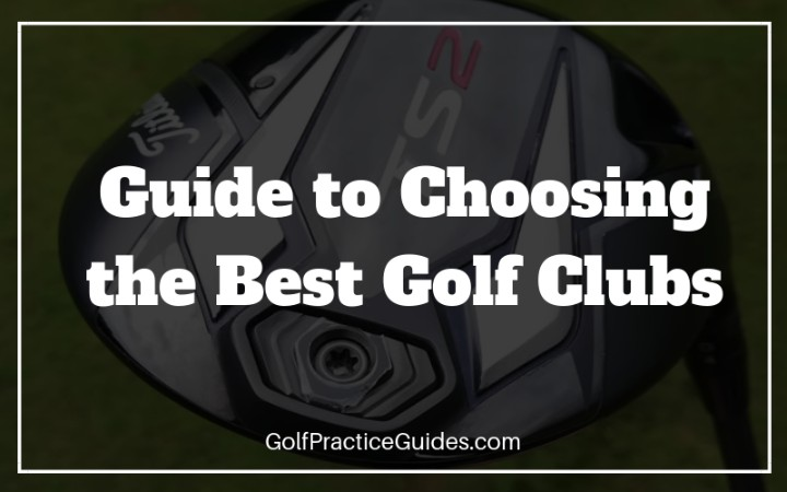 best golf clubs guide
