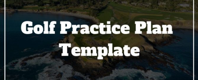 golf practice plan template