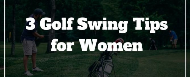 golf swing tips women