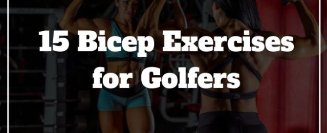 bicep exercises golf