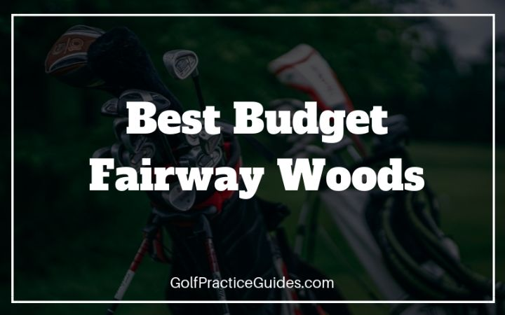 budget fairway woods