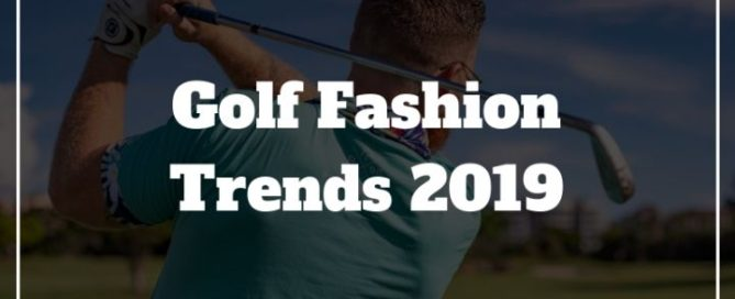 golf fashion trends