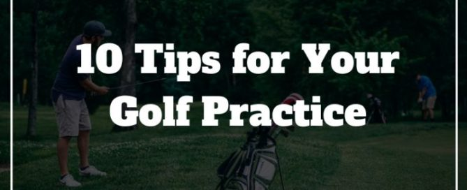 golf practice routine tips