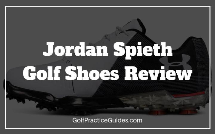 6e47c63cf175c Jordan Spieth Golf Shoe Reviews (The Spieth One, Two, Three) - Golf ...