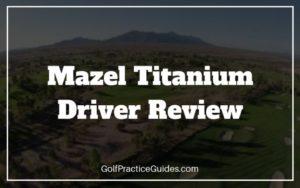 mazel titanium driver review