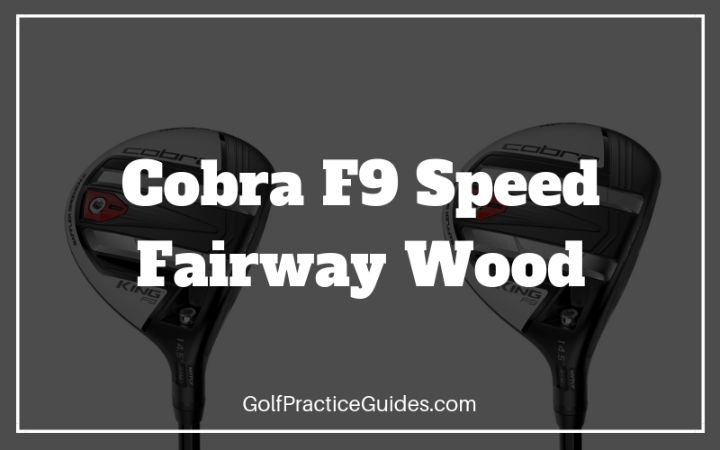 cobra f9 speed fairway wood