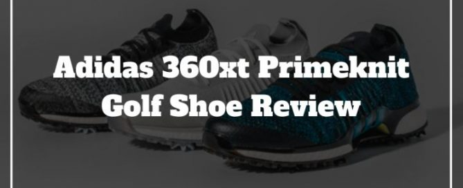 adidas 360xt primeknit golf shoe review