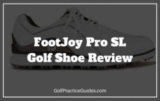 footjoy pro sl golf shoe review