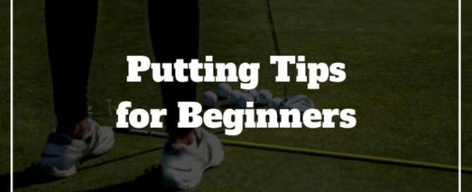 putting tips for beginners
