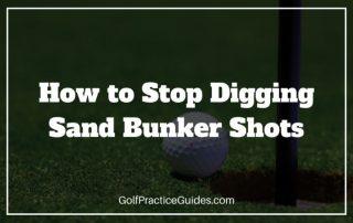 stop digging bunker shots