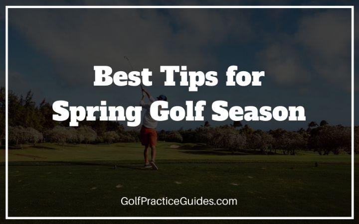 spring golf season practice tips