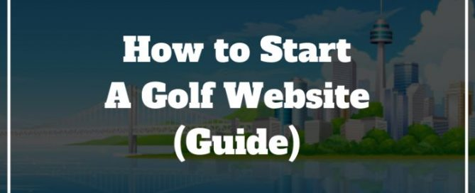 start a golf website
