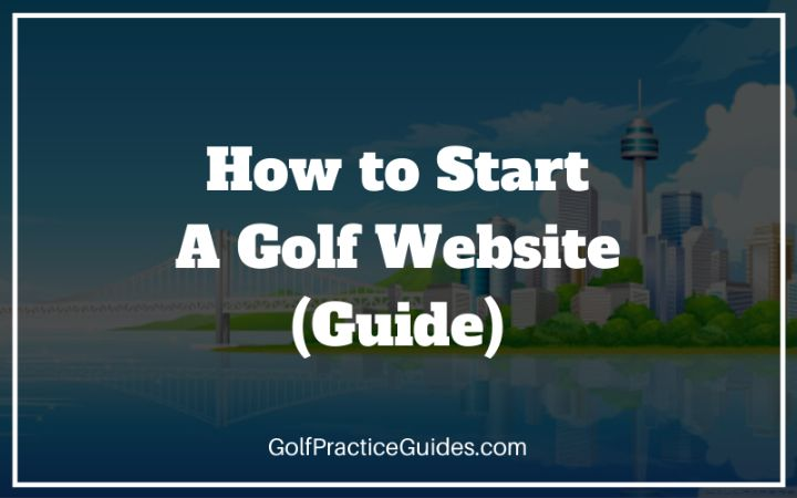 start a golf website