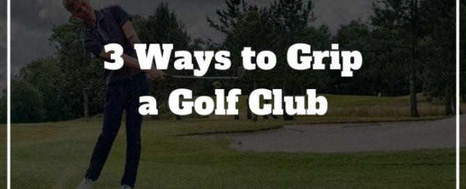 golf grip methods