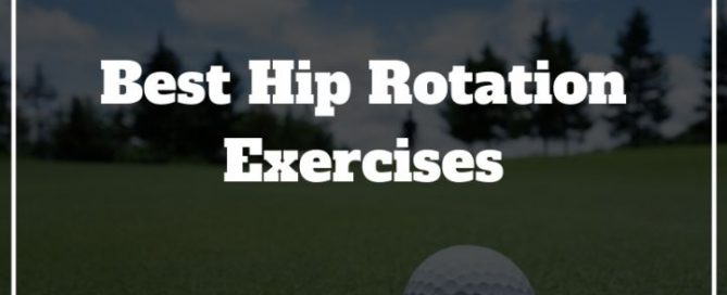 best hip rotation exercises