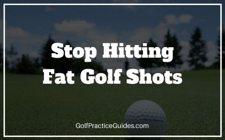 fat golf shot chunk fix