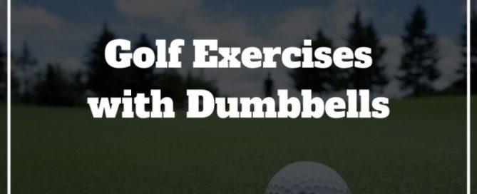 golf exercises dumbbell