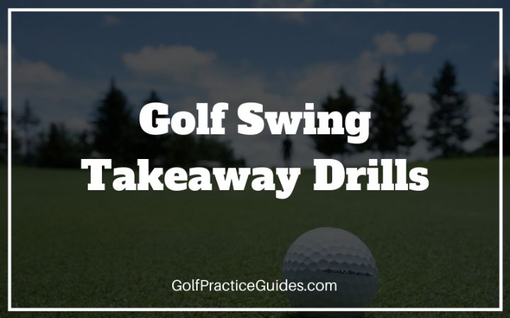 golf swing takeaway drills