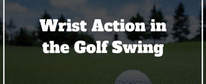 golf swing wrist action