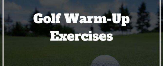 golf warm up exercises